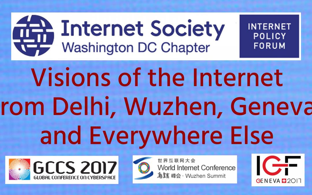 Visions of the Internet from Delhi, Wuzhen, Geneva, and Everywhere Else